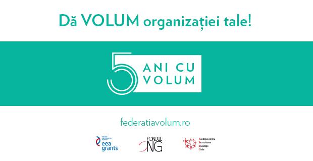 Dă VOLUM organizației tale! Fii alături de organizațiile care sprijină dezvoltarea voluntariatului în România